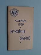 Agenda 1939 Hygiène Et Santé CFP - Anno 1939 ( Voir Photo Svp / Zie Foto Details ) !! - Calendars