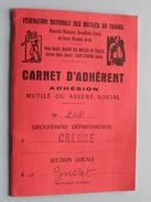 Carnet D'ADHERENT Adhésion Mutilé Ou Assuré Social - Dép. CREUSE: Anno 1975/76/77/78/79 ( Voir Photo Detail Svp ) ! - France