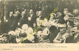 """57. METZ . Visite Présidentielle Le 8 D""""cembre 1918 . POINCARE CLEMENCEAU PREVEL Sur La Tribune Place De La République . - Metz"""
