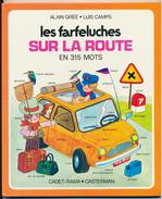 LES FARFELUCHES SUR LA ROUTE En 315 Mots Texte Alain Grée Illustrateur Luis Camps   Cadet-Rama - Casterman - Livres, BD, Revues