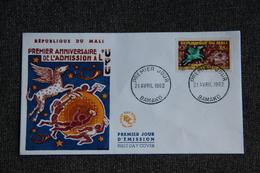 FDC  - 1er Jour D'Emission - 1 Er Anniversaire De L'admission à L'U.P.U - Mali (1959-...)