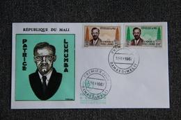 FDC  - 1er Jour D'Emission - République Du MALI, Patrice LUMUMBA - Mali (1959-...)
