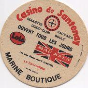 SOUS BOCKS Coaster CASINO DE SANTENAY Marine Boutique Ouvert Tous Les Jours  (rien Au Dos) - Sous-bocks