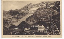 CPA 05 ( Hautes Alpes ) -  LE LAUTARET - L'Hotel P.L.M - Les Pics Combenst ( Tampon  HOTEL DES GLACIERS - Bonnanel Prop. - Autres Communes