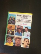 8 Champions Français - Bibliotheque Verte