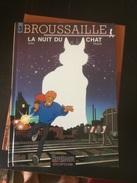Broussaille La Nuit Du Chat - Brousaille