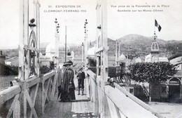 Clermont-Ferrand - Exposition De 1910 N° 57 - La Passerelle De La Place Gambetta - Très Beau Plan Animé - Clermont Ferrand