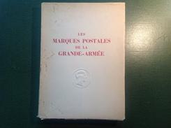"PH. F. De Frank. Livre / Catalogue 1948: ""Les Marques Postales De La Grande-Armée Par Son Histoire 1805 - 1808"" (Katalog - Marcofilia (sobres)"