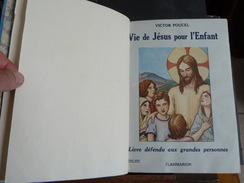 Victor Pourcel - Vie De Jesus Pour L'Enfant - Edition Flammarion 1932 - Avec Coffret De Protection - Godsdienst