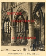 57 - METZ En 1932 - PREMIERES TRAVEES De La NEF COTE NORD De La CATHEDRALE - CHURCH - VOIR DESCRIPTION - Metz