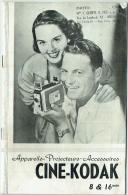 Livret  : Appareils-Projecteurs-Accessoires CINE_KODAK 8 & 16 Mm. 1952. - Fotografie En Filmapparatuur