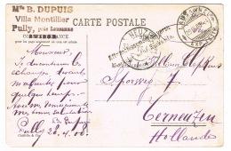 RB 1167 -  1908 Postcard - Lausanne Switzerland To Holland - Special Instructional Mark - Switzerland