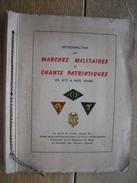MARCHES MILITAIRES Et CHANTS PATRIOTIQUES - 1948 - 55 Pages Illustrées De 41 Planches Hors-texte (Dr SERVAIS) - Français