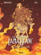La Légende Du Lama Blanc T3 - Alejandro Jodorowsky, Georges Bess - Glénat - Livres, BD, Revues