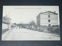 MACAU MEDOC  / ARDT  BORDEAUX 1910 /  QUARTIER DE LA GENDARMERIE  / CIRC  NON / EDIT - Autres Communes