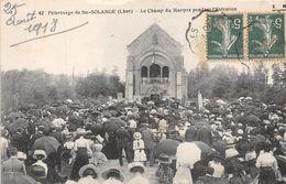 Pélerinage De SAINTE SOLANGE - Le Champ Du Martyre Pendant L'élévation - France