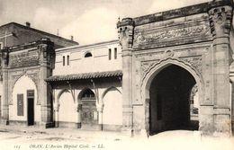 ALGERIE - ORAN - L'ANCIEN HOPITAL CIVIL - Oran
