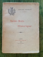 Régionalisme - Saint-Malo Historique - Edouard Prampain- édition Originale Piteux 1902 - Un Ouvrage De Référence - Livres, BD, Revues