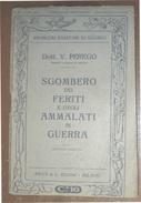 PROBLEMI SANITARI DI GUERRA SGOMBERO DEI FERITI E DEGLI AMMALATI  RAVA'  EDITORE 1915 DEL DR. V. PEREGO - Guerra 1914-18