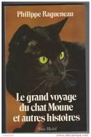 Le Grand Voyage Du Chat Moune ,Philippe Ragueneau - Bücher, Zeitschriften, Comics