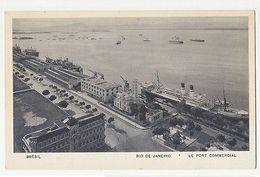 RIO DE JANEIRO - LE PORT COMMERCIAL - EDIT LITO TIPO GUANABARA  (1778 ) - Cartes Postales