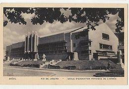 RIO DE JANEIRO - ECOLE D'EDUCATION PHSIQUE DE L'ARMEE - EDIT GUANABARA ( 1783 ) - Cartes Postales