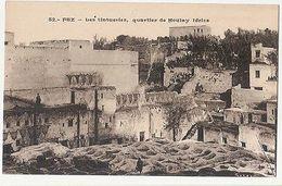 MOROCCO - FEZ - LES TINTUERSIES - QUARTIER DE MOULAY IDRISS - 1910s  ( 1918 ) - Cartes Postales