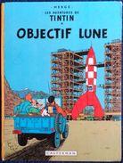 Hergé - TINTIN - Objectif LUNE - Casterman - ( 1966 - 16 B36 ) . - Tintin
