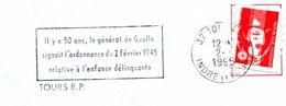 Thème Général De Gaulle - Flamme De Tours - Ordonnance  Sur L'enfance Déliquante - R4279 - De Gaulle (Generale)