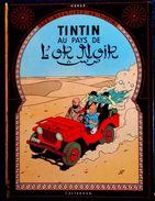 Hergé - TINTIN Au Pays De L'Or Noir - Casterman - ( 1969) . - Tintin