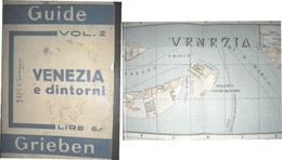 VENEZIA  GUIDA TURISTICA GRIEBEN CON CARTINA DI VENEZIA E DELLA LAGUNA ED. 1932 - Storia, Filosofia E Geografia