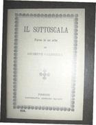 TEATRO IL SOTTOSCALA FARSA IN UN ATTO DI GIUSEPPE CALENZOLI ED. SALANI FIRENZE  1934 - Storia, Filosofia E Geografia