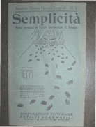 TEATRO SEMPLICITA' TEATRO SPERIMENTALE DI BOLOGNA EDITRICE TESPI CORPORAZIONE EDITORIALE ARTISTI DRAMMATICI - Storia, Filosofia E Geografia