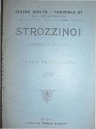 TEATRO SCELTO FASCICOLO 37 STROZZINO ! COMMEDIA IN 3 ATTI DI C.BERTOLAZZI LIBRERIA PAOLO CESATI 1927 - Storia, Filosofia E Geografia