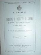 BIBLIOTECA LEGALE REGOLAMENTO E LEGGE SU CESSIONE E RISCATTO DI CANONI ED ALTRI ONERI REALI 1906-1908 - Médecine, Biologie, Chimie