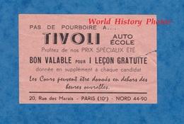 Bon Anvien Valable Pour 1 Leçon Gratuite à L' Auto Ecole TIVOLI - 20 Rue Des Marais PARIS 10e - Rue De La Douane - Transportation Tickets