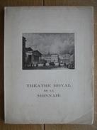 1949 -Livre Du Deux Cent Cinquantième Anniversaire Du THEATRE ROYAL DE LA MONNAIE à BRUXELLES Par Henri LIEBRECHT - Culture