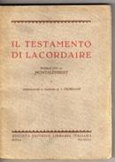 LETTERATURA IL TESTAMENTO DI LACORDAIRE PUBBLICATO DA MONTALEMBERT VERSIONE I. GIORDANI  S.ED.LIBRARIA ITALIANA 1925 - Libri, Riviste, Fumetti