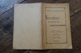 1939, REGIMENT DE SAPEURS-POMPIERS, REGLEMENT DE L'ECOLE DU SAPEUR POMPIER, 1ere PARTIE - Livres