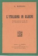 G.ROSSINI L'ITALIANA IN ALGERI Di ANGELO ANELLI ED. A.BARION AL RETRO MARCA DA BOLLOAUTENTO 5%1940 - Médecine, Biologie, Chimie