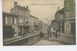 LA TRESNE - LATRESNE - Route De Bordeaux - France