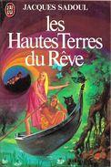 J'ai Lu 1079 - SADOUL, Jacques - Les Hautes Terres Du Rêve (1980, BE+) - J'ai Lu