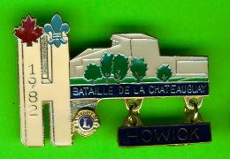 PIN'S, ÉPINGLETTES - ASSOCIATIONS, CLUB LIONS DE HOWICK, QUÉBEC - BATAILLE DE LA CHATEAUGUAY - 1982 - - Associations