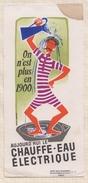 729  BUVARD AUJOURD'HUI LE CHAUFFE EAU ELECTRIQUE TACHE - Electricité & Gaz