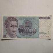 Billete Yugoslavia. 100.000.000 Dinares. 1993 - Yugoslavia