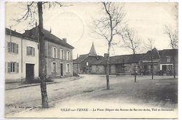 VILLE SUR TERRE - La Place (départ Des Routes De Bar Sur Aube, Thil Et Soulaines) - France