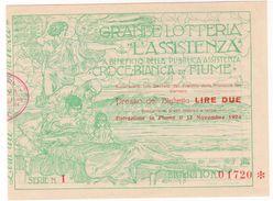 """GRANDE LOTTERIA """"L'ASSISTENZA"""" CROCE BIANCA DI FIUME 1924 RRR - Billetes De Lotería"""