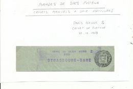 Bande De Sac Postal Cachet  De FORTUNE ..PARIS BRUNE 2   Pour Strasbourg Gare...le 10/10/1968......à Voir - Curiosidades: 1960-69 Cartas