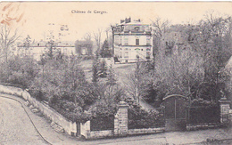 Cpa Château De Garges - Garges Les Gonesses