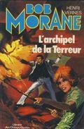 Bob Morane   °°°   L'archipel De La Terreur    N°14 - Bob Morane